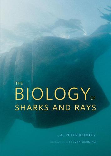 The Biology of Sharks and Rays (Hardback)