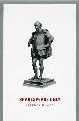 Shakespeare Only (Paperback)