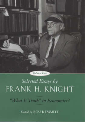 Selected Essays: What is Truth in Economics? v. 1 (Hardback)