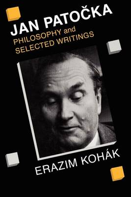 Jan Patocka: Philosophy and Selected Writings (Paperback)