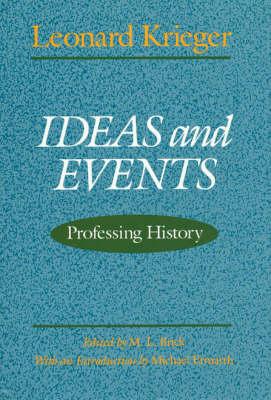 Ideas and Events: Professing History (Hardback)