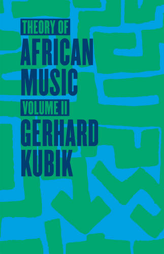 Theory of African Music: v.2