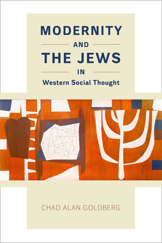 Modernity and the Jews in Western Social Thought (Paperback)