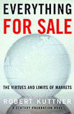 Everything for Sale: The Virtues and Limits of Markets (Paperback)