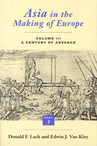 Asia in the Making of Europe: A Century of Advance v.3 (Paperback)