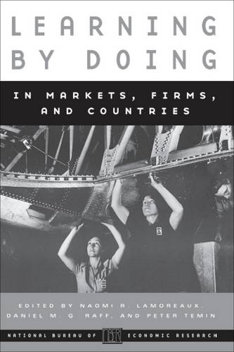 Learning by Doing in Markets, Firms and Countries - National Bureau of Economic Research Conference Report 1998 (Paperback)