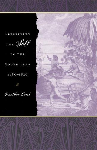 Preserving the Self in the South Seas 1680-1840 (Hardback)
