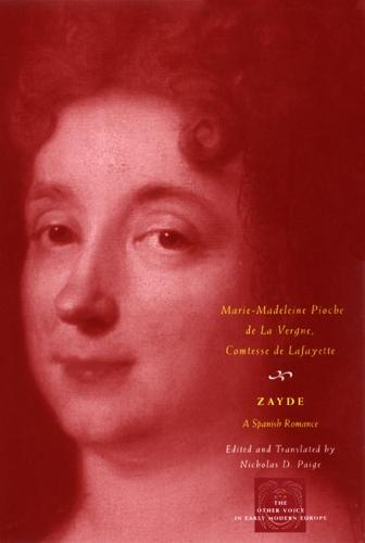 Zayde: A Spanish Romance - Other Voice in Early Modern Europe (Paperback)