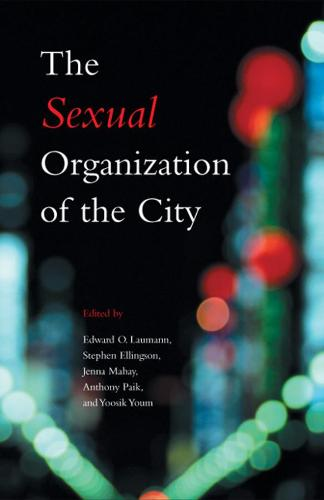 The Sexual Organization of the City (Paperback)