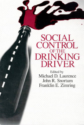 Social Control of the Drinking Driver - Studies in Crime & Justice (Paperback)