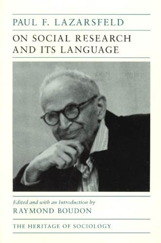 On Social Research and Its Language - Heritage of Sociology Series (Paperback)