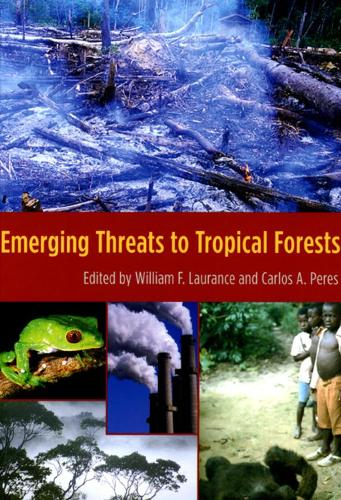Emerging Threats to Tropical Forests (Hardback)