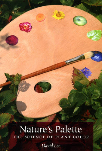 Nature's Palette: The Science of Plant Color (Hardback)