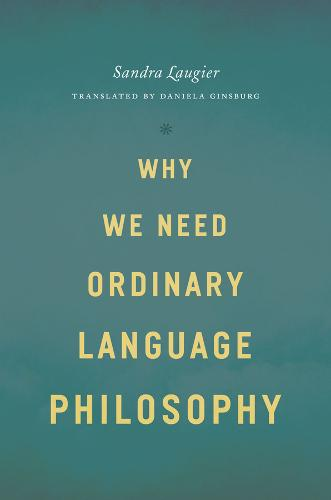 Why We Need Ordinary Language Philosophy (Hardback)