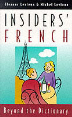 Insiders' French: Beyond the Dictionary (Paperback)