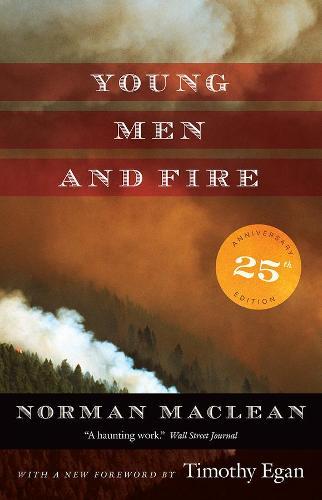 Young Men and Fire: Twenty-Fifth Anniversary Edition (Hardback)