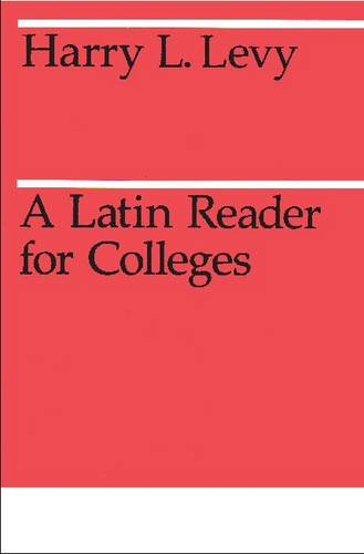 Latin Reader for Colleges - Midway Reprints (Paperback)