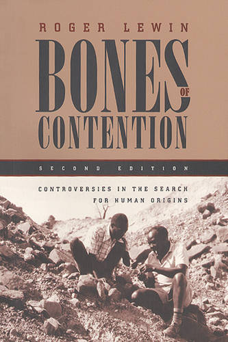 Bones of Contention: Controversies in the Search for Human Origins (Hardback)