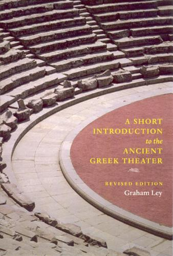 A Short Introduction to the Ancient Greek Theater (Hardback)