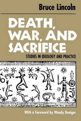 Death, War and Sacrifice: Studies in Theory and Practice (Paperback)