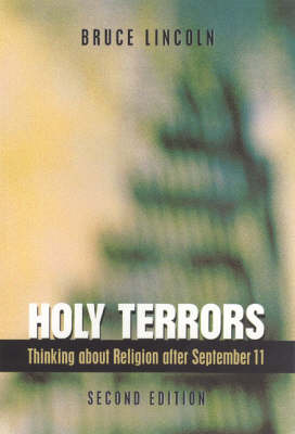 Holy Terrors: Thinking About Religion After September 11 (Paperback)