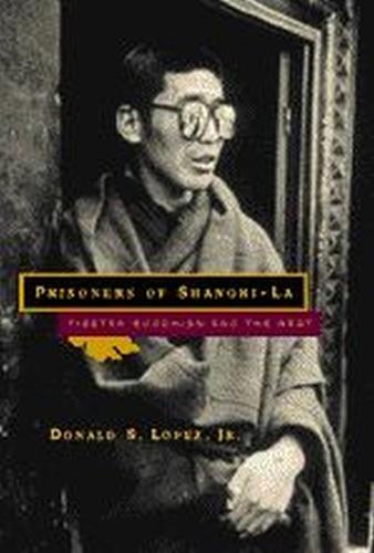Prisoners of Shangri-La: Tibetan Buddhism and the West (Hardback)