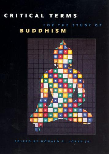 Critical Terms for the Study of Buddhism (Paperback)