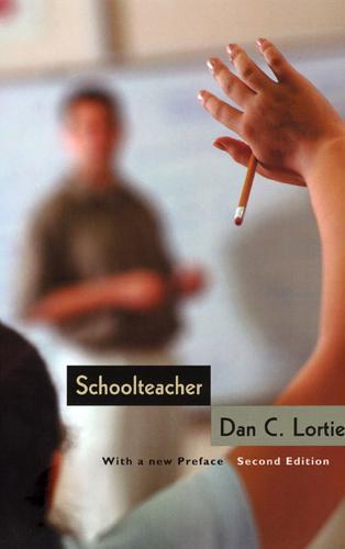 Schoolteacher: A Sociological Study (Paperback)