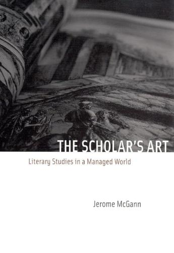 The Scholar's Art: Literary Studies in a Managed World (Hardback)