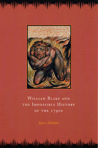 William Blake and the Impossible History of the 1790s (Paperback)