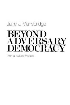 Beyond Adversary Democracy (Paperback)