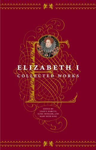 Elizabeth I: Collected Works (Paperback)