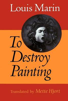 To Destroy Painting (Paperback)