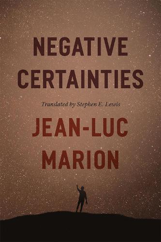 Negative Certainties - Religion and Postmodernism (Hardback)