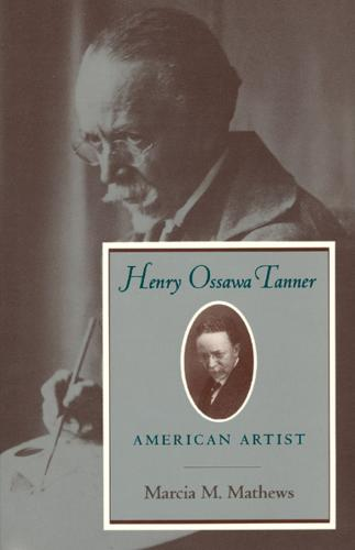 Henry Ossawa Tanner: American Artist - Negro American Biographies & Autobiographies (Paperback)