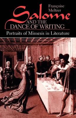 Salome and the Dance of Writing: Portraits of Mimesis in Literature (Paperback)