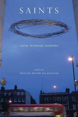 Saints: Faith without Borders - A Critical Enquiry Book (Paperback)