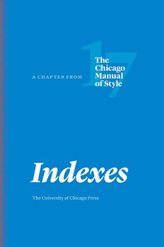 Indexes: A Chapter from the Chicago Manual of Style (Paperback)