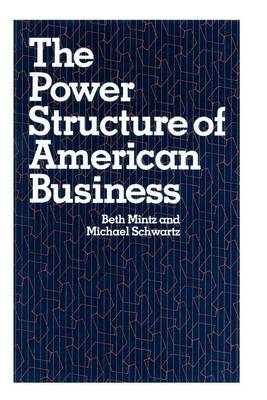 The Power Structure of American Business (Paperback)