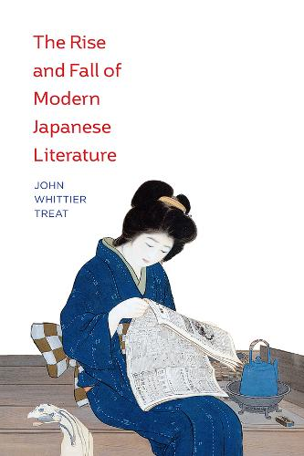 The Rise and Fall of Modern Japanese Literature (Paperback)