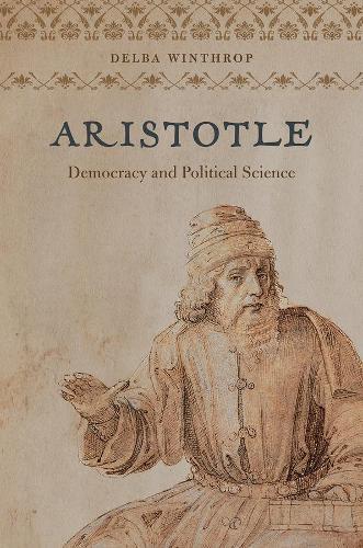 Aristotle: Democracy and Political Science (Hardback)