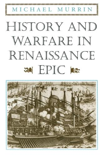 History and Warfare in Renaissance Epic (Paperback)