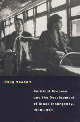 Political Process and the Development of Black Insurgency, 1930-70 (Paperback)