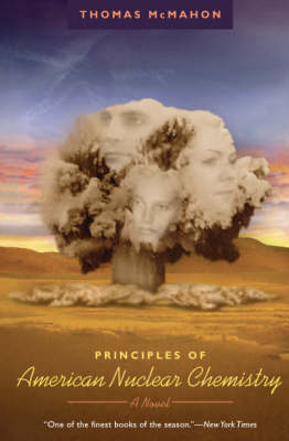 Principles of American Nuclear Chemistry: A Novel - Phoenix Fiction S. (Paperback)
