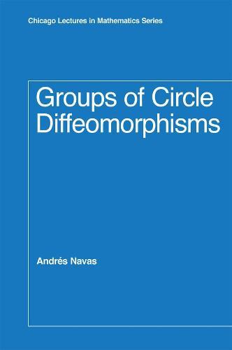 Groups of Circle Diffeomorphisms (Hardback)