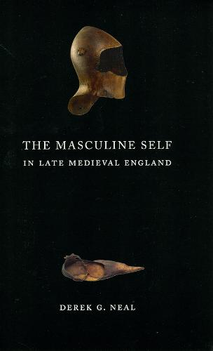 The Masculine Self in Late Medieval England (Paperback)