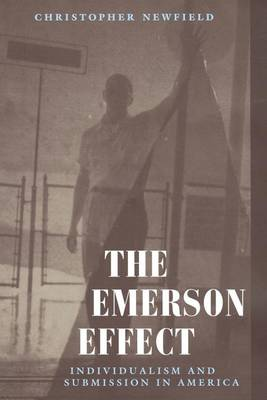 Emerson Effect: Individualism and Submission in America (Paperback)