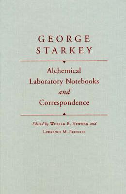 Alchemical Laboratory Notebooks and Correspondence (Hardback)