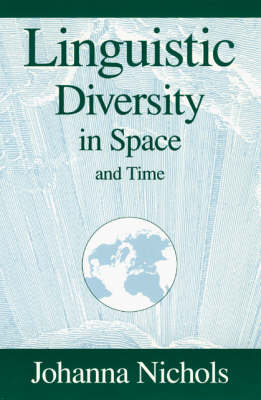 Linguistic Diversity in Space and Time (Paperback)