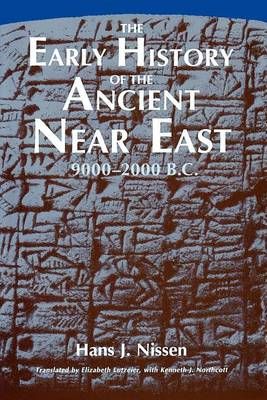 The Early History of the Ancient Near East, 9000-2000 B.C.. (Paperback)